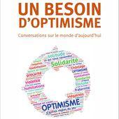 UN BESOIN D'OPTIMISME - Conversations sur le monde d'aujourd'hui, Gaby Navennec - livre, ebook, epub