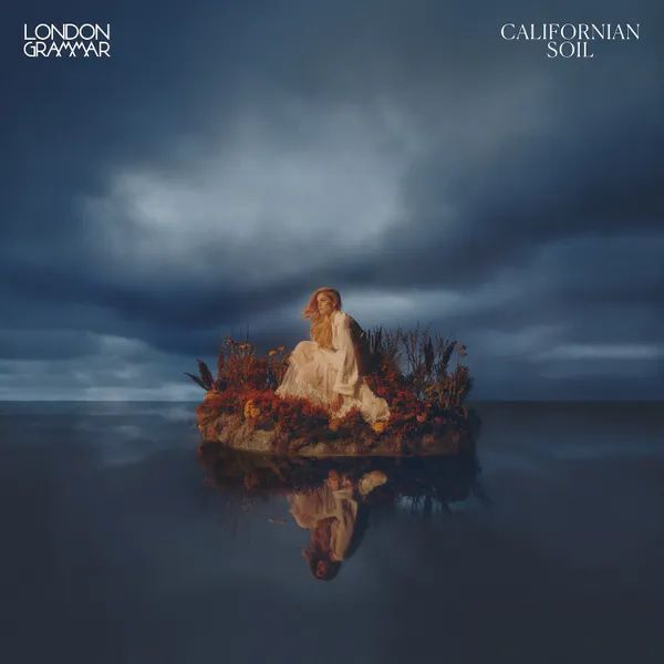 London Grammar subjugue avec « Californian Soil » !