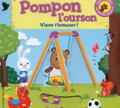 Pompon l'ourson : Viens t'amuser !