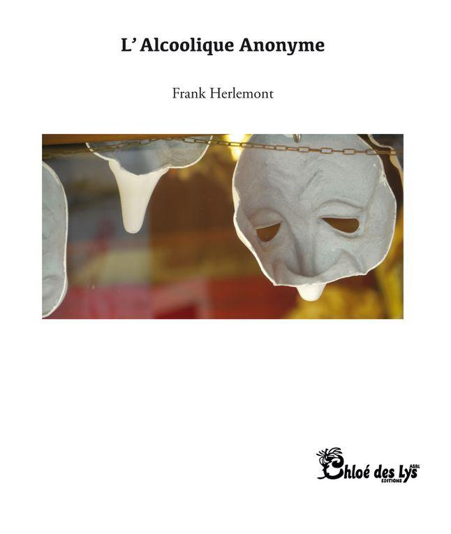 """""""L'alcoolique anonyme"""" de Frank Herlemont dans le bibliothécaire"""