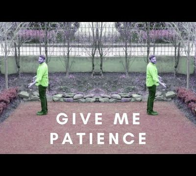 Young Man in a Hurry - Give Me Patience