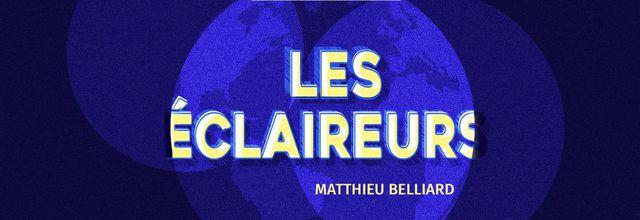 Europe 1 Studio lance « Les Éclaireurs », son nouveau podcast emmené par Matthieu Belliard