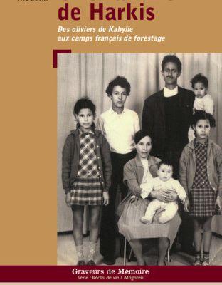 """Livre """"Des oliviers de Kabylie aux camps français de forestage"""""""