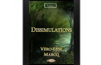 « Dissimulations » de Véro-Lyse Marcq — Mots & Légendes