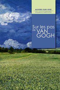 Lancement de la saison culturelle dédiée à Vincent van Gogh