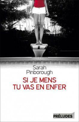 Si je mens, tu vas en enfer - Sarah PINBOROUGH