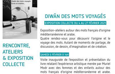 Diwãn des mots voyagés de Muriel Modr à la Médiathèque Salim Hatubou de Marseille