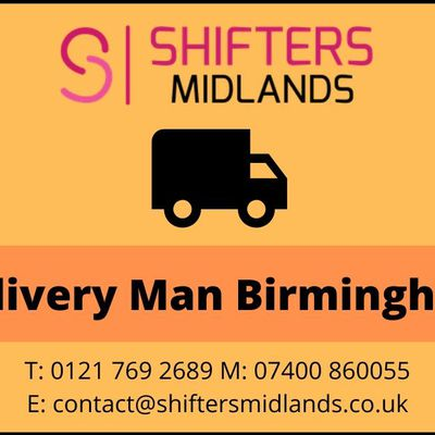 Looking for delivery man Birmingham – Contact Shifters Midlands