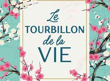 Le Tourbillon de la vie - Aurélie Valognes