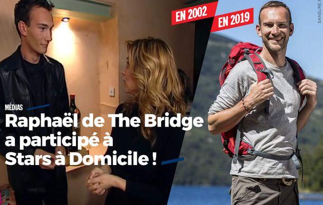 Raphaël de The Bridge a participé à Stars à Domicile ! (vidéo) #TheBridge