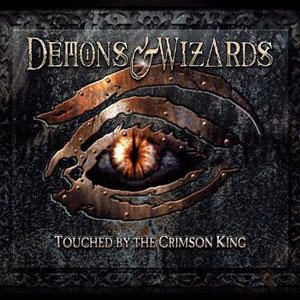 DEMONS & WIZARDS: Touched By The Crimson King (2005)[Heavy-Metal]