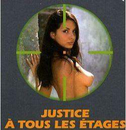 JUSTICE A TOUS LES ETAGES de Phil Elmore