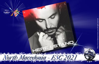 North Macedonia 2021 - Vasil (Here I Stand)