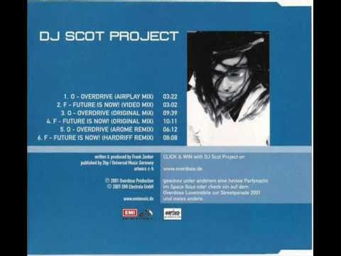 Dj Scot Project - O (Overdrive)