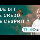 Que dit le credo sur l'Esprit-Saint ?