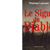 Thomas LAURENT : Le signe du Diable. - Les Lectures de l'Oncle Paul