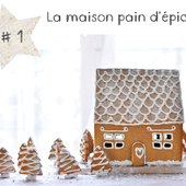 Fans de Maison en Pain d'épice en : - Le Blog des Dames