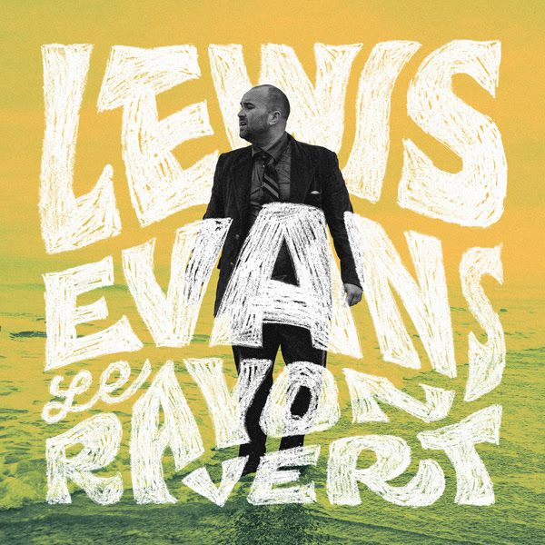 Lewis Evans, le clip de Rock in The Sea // Nouvel EP Le Rayon Vert