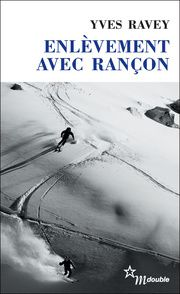 Yves Ravey Enlèvement avec rançon ****+