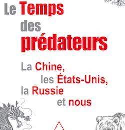 François Heisbourg : Le Temps des prédateurs.