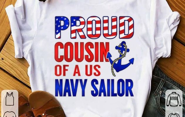 Funny Proud Cousin of a US Sailor Distressed shirt