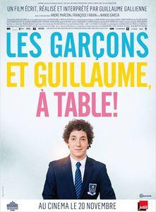 """""""Les garçons et Guillaume, à table!"""": un film jubilatoire, courageux et émouvant!"""