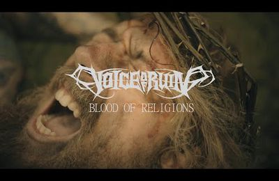 Nouveau clip de VOICE OF RUIN Blood of religions