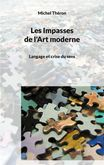 Les Impasses de l'Art moderne : Déshérence