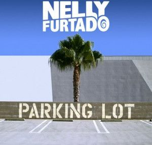 Nelly Furtado - Parking Lot ( Tiësto remix)