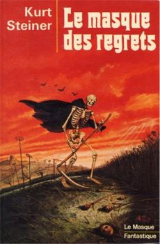 Le masque des regrets - Kurt Steiner