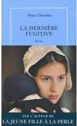 Tracy Chevalier la Dernière captive ****
