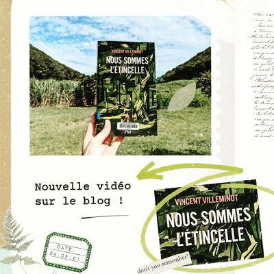 Book'n'furious : Nous sommes l'étincelle - Vincent Villeminot