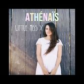 Athénaïs - Little Miss X