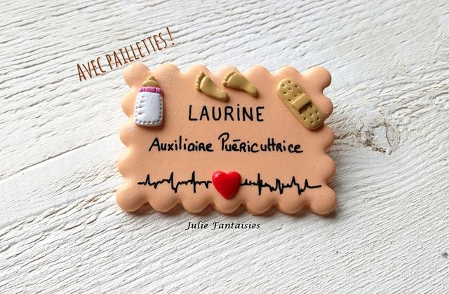 Badge pour Laurine, auxiliaire puéricultrice