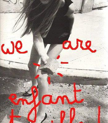 - WE ARE ENFANT TERRIBLE -