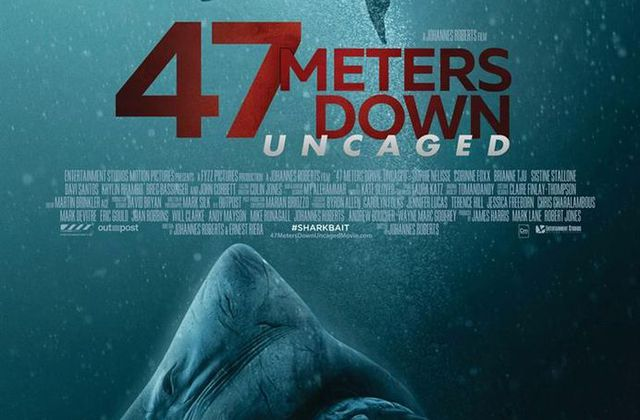 Critique Ciné : 47 Metters Down : Uncaged (2019)