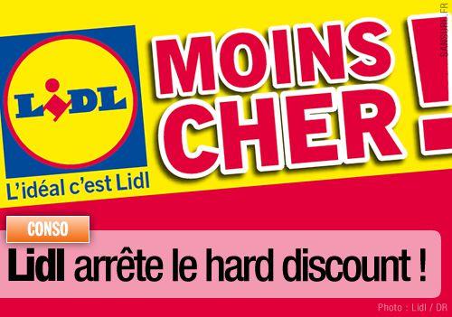Lidl arrête le hard discount !