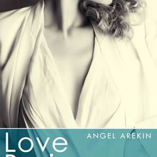 Love Business tome 6 de Angel Arekin