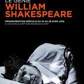 Programmation spéciale Shakespeare dès ce dimanche sur ARTE. - LeBlogTvNews