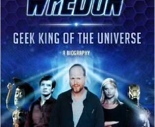 Amy Pascale - *Joss Whedon, Geek King of the Universe