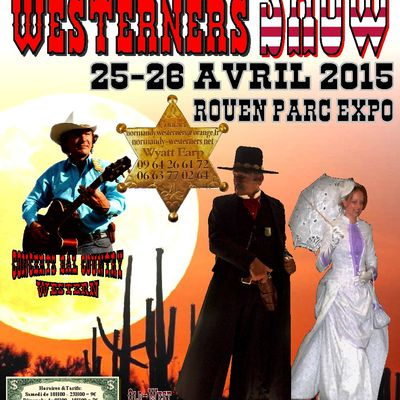 NORMANDY WESTERNERS SHOW 25-26 AVRIL 2015