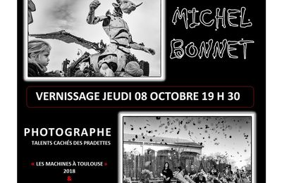 JEUDI 8 OCTOBRE 2020 19H30 VERNISSAGE EXPOSITION PHOTO MICHEL BONNET