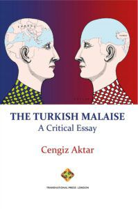 New Release: The Turkish Malaise. A Critical Essay, by Cengiz Aktar