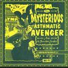 the mysterious asthmatic avenger