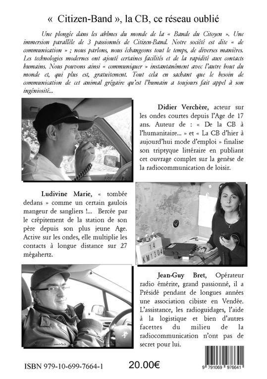 """Livre """"Citizen-Band, la CB ce réseau oublié"""" par Didier Verchère, Ludivine Marie et J-Guy Bret"""