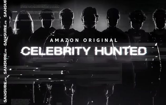 Amazon Prime va adapter Celebrity Hunted pour la France ! (Vidéo) #CelebrityHunted #ChasseAlHomme