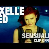 Axelle Red - Sensualité (Clip Officiel)