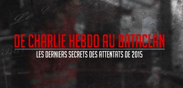 """""""De Charlie Hebdo au Bataclan, les derniers secrets des attentats de 2015"""", document inédit ce soir sur C8"""