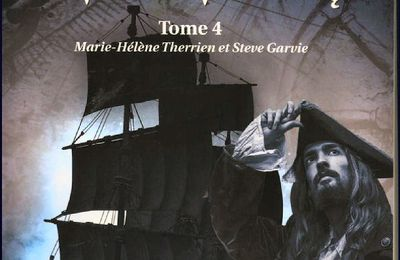 *L'ADVENTURE GALLEY* T4: Complots à Port-Royal* Marie-Hélène Therrien et Steve Garvie* Éditions du Tullinois* par Martine Lévesque*