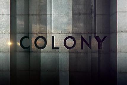 """""""Colony"""" Saison 1"""